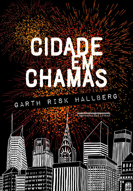 Capa do livro 'Cidade em Chamas'